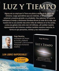 Luz y Tiempo - Representaciones del universo, espacio-temporalidad y sustrato de creencias en la conciencia humana Hugo Novotny